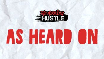 The Morning Hustle Featured Images